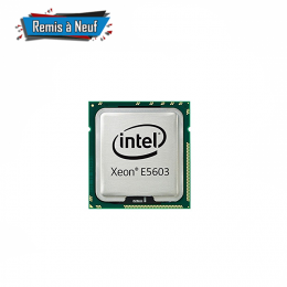 Processeur Intel® Xeon® E5603 (Remis à Neuf )